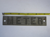 metal art METER utility sign marker 5 1/4 in long 1 1/4 in W