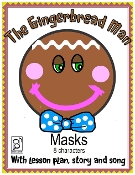 Gingerbread Masks Unit Lesson Plan Story Song Patti Dewitt